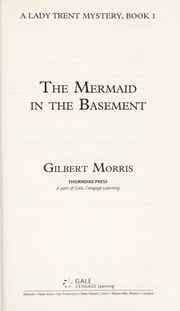 Cover of: The mermaid in the basement by Gilbert Morris