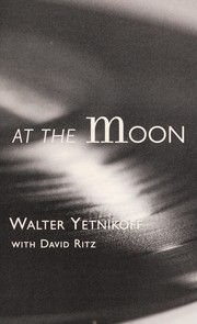 Cover of: Howling at the moon | Walter Yetnikoff