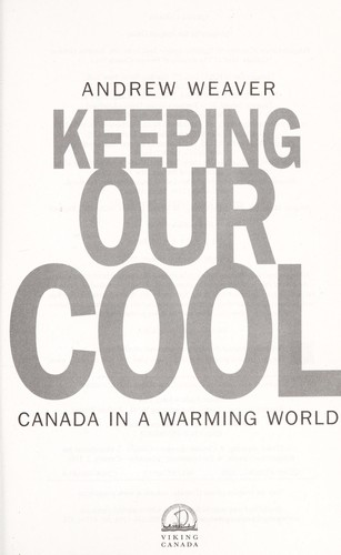 Keeping our cool by Andrew J. Weaver