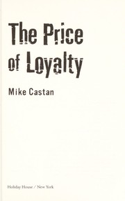 Cover of: The price of loyalty | Mike Castan