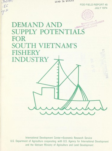Demand and supply potentials for South Vietnam's fishery industry by Howard L. Steele