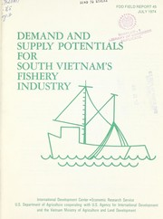 Cover of: Demand and supply potentials for South Vietnam's fishery industry | Howard L. Steele