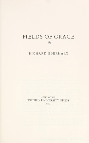 Fields of grace by Richard Eberhart