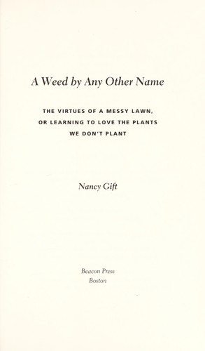A weed by any other name by Nancy Gift