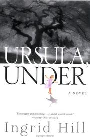 Cover of: Ursula, Under by Ingrid Hill