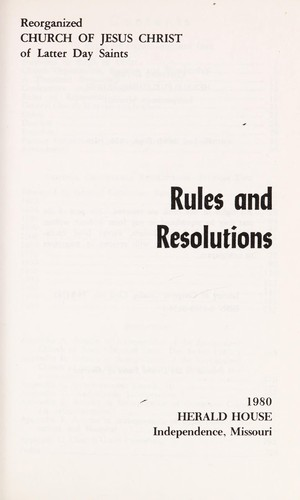 Rules and resolutions by Reorganized Church of Jesus Christ of Latter Day Saints.