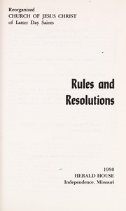 Cover of: Rules and resolutions | Reorganized Church of Jesus Christ of Latter Day Saints.