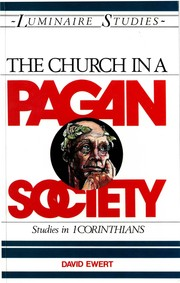 Cover of: The Church in a Pagan Society | David Ewert