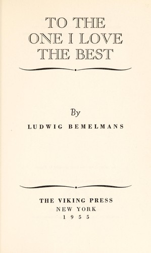 To the one I love best by Ludwig Bemelmans