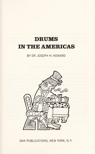 Drums in the Americas by Joseph H. Howard