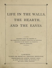 Cover of: Life in the walls, the hearth, and the eaves | A. C. Chambers
