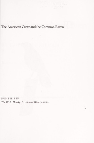 The American crow and the common raven by Lawrence Kilham