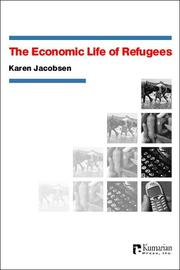 Cover of: The economic life of refugees by Karen Jacobsen
