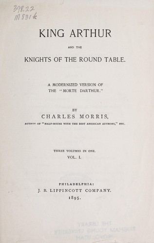 King Arthur and the knights of the round table by Morris, Charles