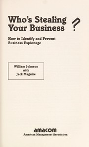 Cover of: Who's stealing your business? | Johnson, William