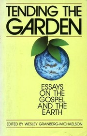 Cover of: Tending the Garden | Wesley Grangerg-Michaelson
