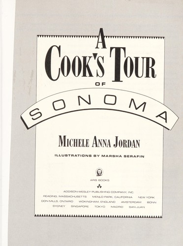 A cook's tour of Sonoma by Michele Anna Jordan