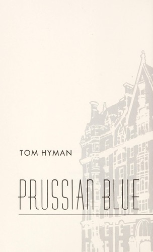 Prussian blue by Vernon Tom Hyman