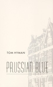 Cover of: Prussian blue | Vernon Tom Hyman