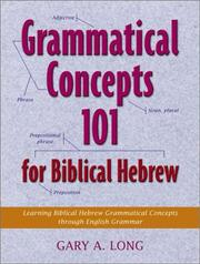 Cover of: Grammatical Concepts 101 for Biblical Hebrew by Gary A. Long
