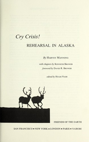 Cry crisis! by Harvey Manning