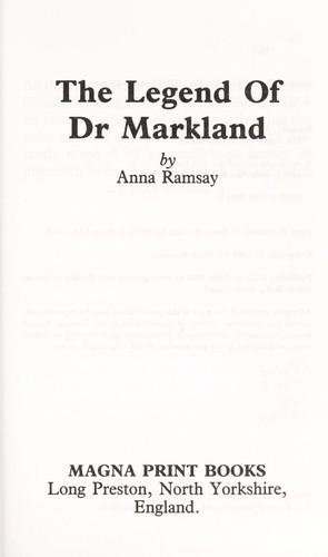 Legend of Dr. Markland by Anna Ramsay