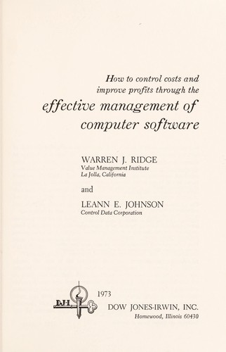 How to control costs and improve profits through the effective management of computer software by Warren J. Ridge
