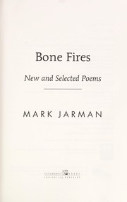 Cover of: Bone fires by Mark Jarman