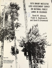 Cover of: 1979 dwarf mistletoe loss assessment survey on national forest lands in Colorado | Johnson, David W.