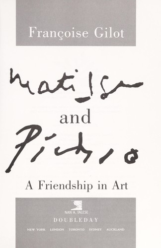 Matisse and Picasso by Françoise Gilot