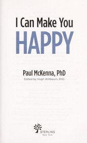 Cover of: I can make you happy | Paul McKenna