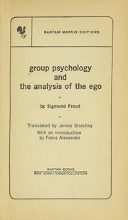 Cover of: Group psychology and the analysis of the ego | Sigmund Freud