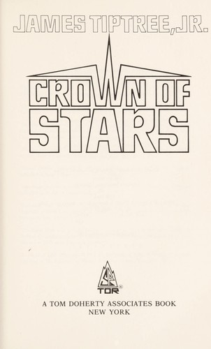 Crown of stars by James Tiptree Jr.