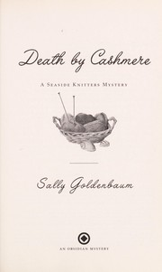 Cover of: Death by cashmere by Sally Goldenbaum