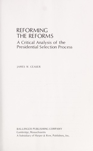 Reforming the reforms by James W. Ceaser