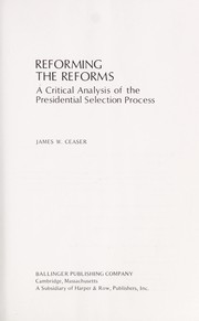 Cover of: Reforming the reforms | James W. Ceaser