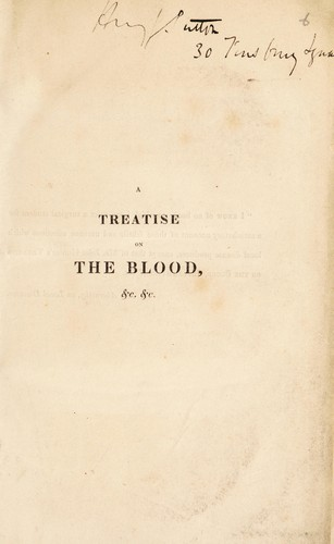 A treatise on the blood, inflammation, and gun-shot wounds by Hunter, John