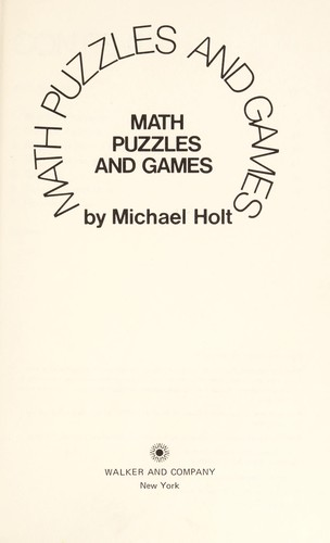 Math puzzles and games by Michael Holt
