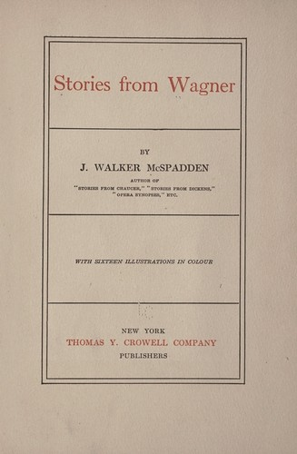 Stories from Wagner by J. Walker McSpadden