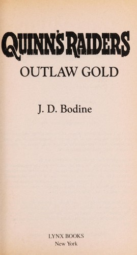 Outlaw gold by J. D. Bodine