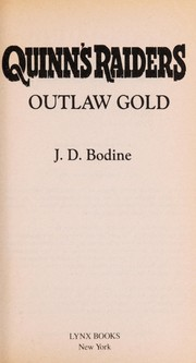 Cover of: Outlaw gold | J. D. Bodine