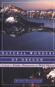 Cover of: Natu ral wonders of Oregon by Archie Satterfield