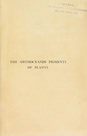 Cover of: The anthocyanin pigments of plants by Onslow, Hon. Muriel Wheldale Mrs.
