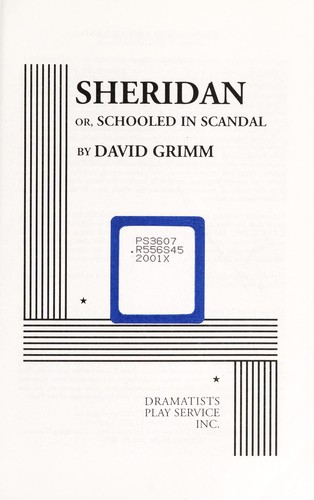 Sheridan, or, Schooled in scandal by David Grimm