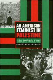 Cover of: An American feminist in Palestine | Sherna Berger Gluck