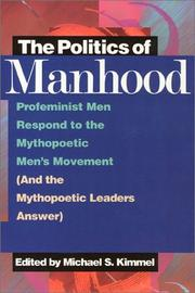 Cover of: The Politics of Manhood | Michael S. Kimmel