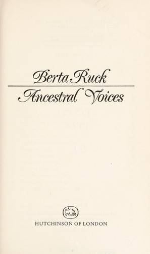 Ancestral voices by Berta Ruck