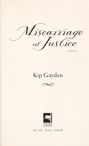 Cover of: Miscarriage of justice | Kip Gayden