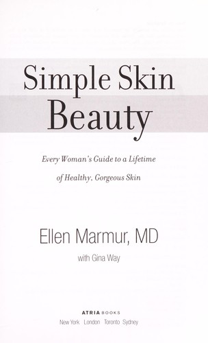 Simple skin beauty by Ellen Marmur