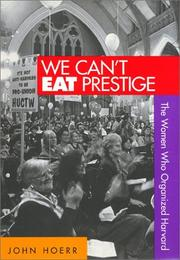 Cover of: We can't eat prestige by John P. Hoerr